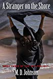 Download A Stranger on the Shore: Book Three of The ISIS Project in PDF ePUB Free Online