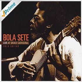 Amazon.com: Bola Sete Live at Grace Cathedral: Bola Sete: MP3