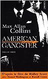 American gangster : D'après une histoire vraie par Collins