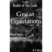 Great Expectations: A Short Story from the Realm of the Gods