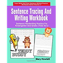 Sentence Tracing And Writing Workbook: Sentence Handwriting Practice For Kindergarten And Grade 2 Kids Vol 2
