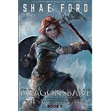 Dragonsbane (Fate's Forsaken) (Volume 3)