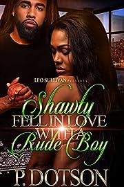 Shawty Fell in Love With A Rude Boy
