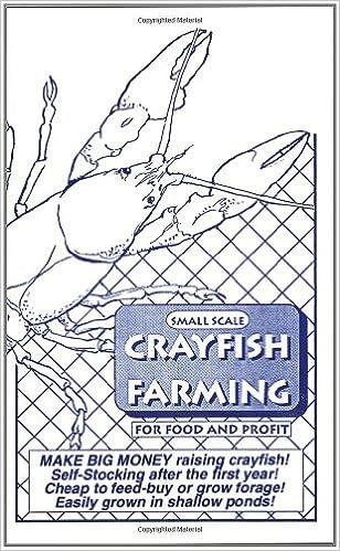 Amazon com: Small Scale Crayfish Farming (9780963152619