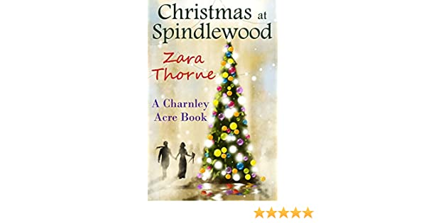 Christmas At Spindlewood Charnley Acre Book 1 Kindle Edition By