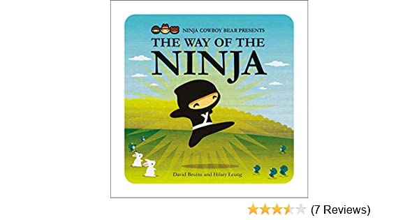 Ninja Cowboy Bear Presents the Way of the Ninja: David ...