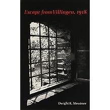 Escape from Villingen, 1918