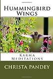Hummingbird Wings, Christa Pandey, 1492310506