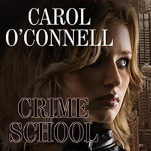 Crime School Audiobook