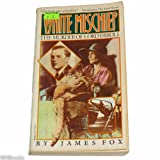 White Mischief, James Fox, 039472366X