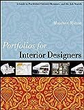 interior design portfolio Portfolios for Interior Designers: A Guide to Portfolios, Creative Resumes, and the Job Search