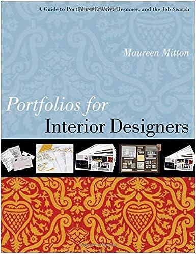 Amazon Com Portfolios For Interior Designers A Guide To Portfolios Creative Resumes And The Job Search 9780470408162 Mitton Maureen Books