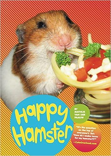 Happy Hamster Van Der Paauw Mathijs 9780811871143 Amazon Com Books