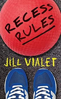 Recess Rules by [Vialet, Jill]