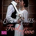 Fool for Love: Duchess Quartet, Book 2 Hörbuch von Eloisa James Gesprochen von: Justine Eyre