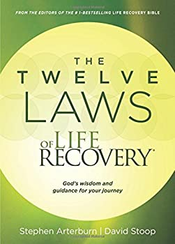 The Twelve Laws of Life Recovery: Wisdom for Your Journey 1496402707 Book Cover