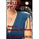 Full Moon Fever, Book 1: Monster, He Wrote