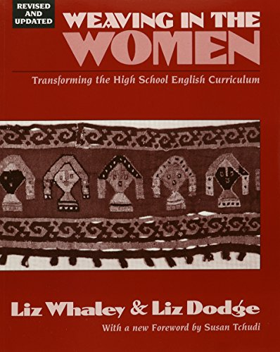 Weaving In the Women: Transforming the High School English Curriculum