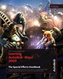 Learning Autodesk Maya 2009, Autodesk Maya Press Staff, 189717750X