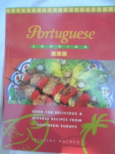 Portuguese Cooking by Hilaire Walden