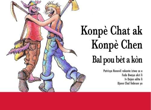 Konpè chat ak Konpè chen - Bal pou bèt a kòn (Haitian Edition)
