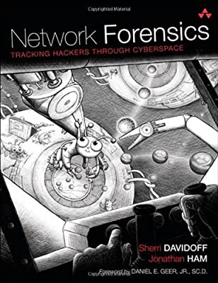 Network Forensics: Tracking Hackers through Cyberspace