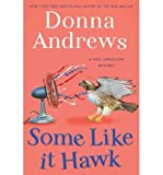 img - for [ SOME LIKE IT HAWK - GREENLIGHT ] By Andrews, Donna ( Author) 2012 [ Hardcover ] book / textbook / text book