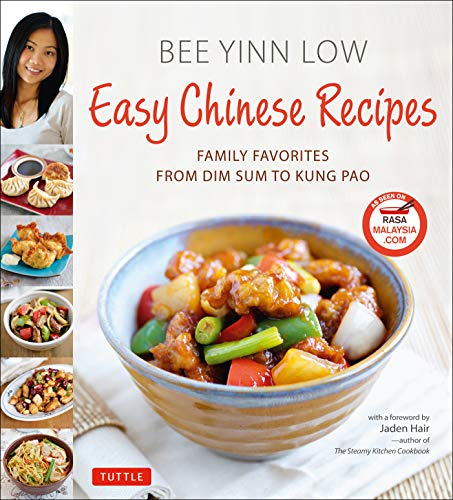 Easy Chinese Recipes: Family Favorites From Dim Sum to Kung Pao -