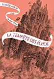 La Passe-miroir (Livre 4) - La Temp錨te des 茅chos (French Edition)