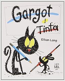 Gargot I Tinta (COLECCIÓN GATOS): Amazon.es: ETHAN LONG, Silvia Negre Mascaró: Libros