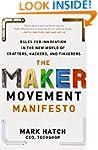 The Maker Movement Manifesto: Rules f...