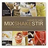 Mix, Shake and Stir, William Sonoma, 1934533130