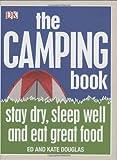 The Camping Book, Dorling Kindersley Publishing Staff, 1405341203