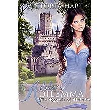ROYAL ROMANCE: Adela's Dilemma: The Royals of Abrifae