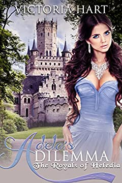 ROYAL ROMANCE: Adela's Dilemma: The Royals of Abrifae