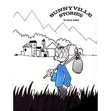 Sunnyville Stories Volume 1