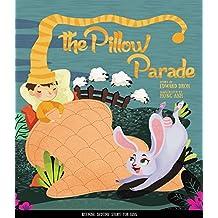 The Pillow Parade: Children's Bedtime Book
