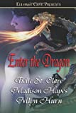 Enter the Dragon by Tielle St. Clare (2005-10-01)