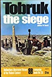 img - for Tobruk: the siege (Ballantine's illustrated history of the violent century. Campaign book, no. 26) book / textbook / text book