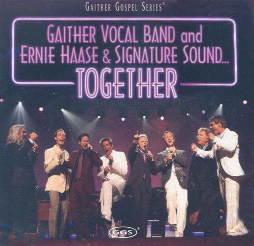 (Gaither Vocal Band and Ernie Haase & Signature Sound...)