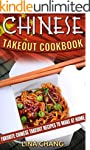 Chinese Takeout Cookbook: Favorite Ch...