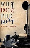 """""""Why Rock the Boat"""" av William Weintraub"""