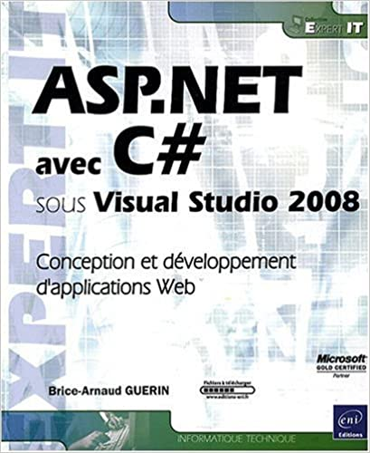 Book ASP.NET avec C# sous Visual Studio 2008 : Conception et développement d'applications Web