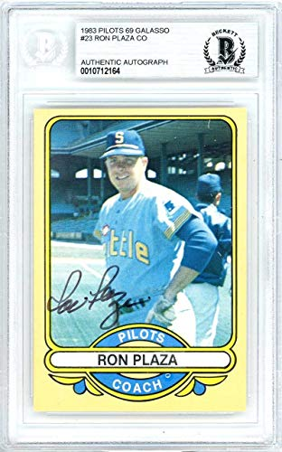 Ron Plaza Autographed 1983 Renata Galasso Card Autographed #23 Seattle Pilots - Beckett Authentic