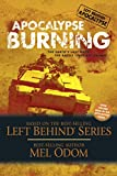 img - for Apocalypse Burning: The Earth's Last Days: The Battle Lines Are Drawn (Left Behind: Apocalypse Book 3) book / textbook / text book