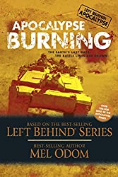 Apocalypse Burning: The Earth's Last Days: The Battle Lines Are Drawn (Left Behind: Apocalypse Book 3)