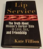 Lip Service, Kate Fillion, 0060172908