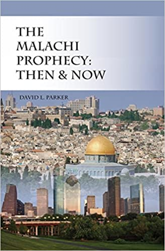 Book The Malachi Prophecy: Then and Now