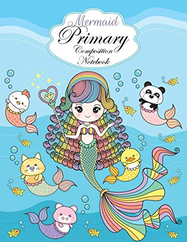 Mermaid Composition Note Book: For Girls  Handwriting Notebook Journal  Top line, Dashed midline, and baseline guides  For Kindergarten, 1st, & 2nd Graders ()