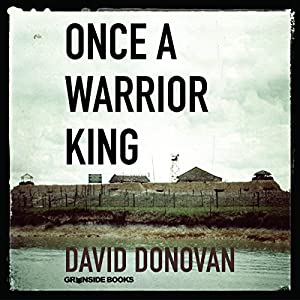Once a Warrior King Audiobook